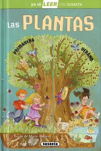 Plantas, Las - Ya Se Leer Con Susaeta - Nivel 2 - Maria Asensio