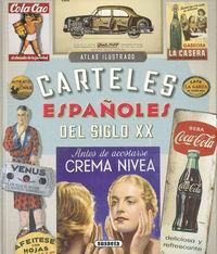 Carteles Españoles Del Siglo Xx - Carlos Velasco Murviedro / Angela Suau Gomila / Roi Velasco Calzas