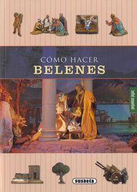 Como Hacer Belenes - Aa. Vv.