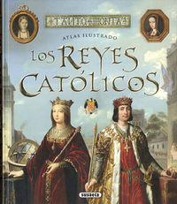Los reyes catolicos - Enric Balasch Blanch / Yolanda Ruiz Arranz