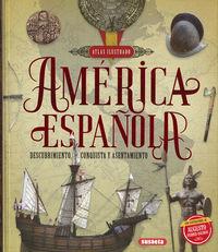 America Española - Descubrimiento, Conquista Y Asentamiento - Mariano Gonzalez Clavero / Roberto Blanco Andres