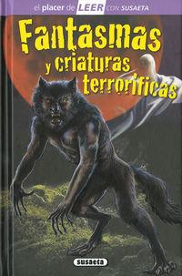 FANTASMAS Y CRIATURAS TERRORIFICAS - NIVEL 4