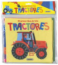 TRACTORES - MI PRIMER LIBRO DE TELA