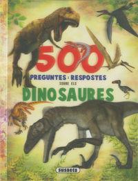 500 PREGUNTES I RESPOSTES SOBRE ELS DINOSAURES