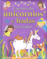 Cuentos De Unicornios Y Hadas Ilustrados - Aa. Vv.