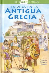 Vida En La Antigua Grecia, La - Ya Se Leer Con Susaeta - Nivel 2 - Consuelo Delgado