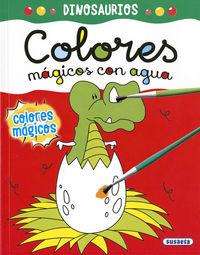 DINOSAURIOS - COLORES MAGICOS CON AGUA