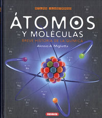 Atomos Y Moleculas - Breve Historia De La Quimica - Alessio A. Miglietta