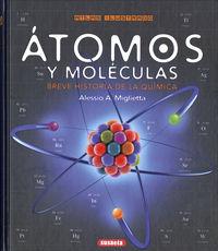 ATOMOS Y MOLECULAS - BREVE HISTORIA DE LA QUIMICA