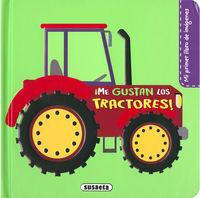 Tractores Y Maquinas - Mi Primer Libro De Imagenes - Pilar Campos