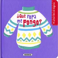 QUE ROPA ME PONGO - MI PRIMER LIBRO DE IMAGENES