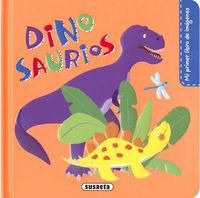 Dinosaurios - Mi Primer Libro De Imagenes - Pilar Campos