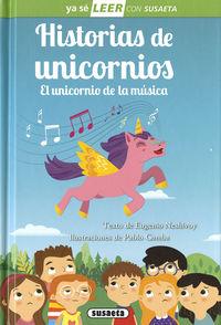 Historias De Unicornios - El Unicornio De La Musica - Ya Se Leer - Nivel 2 - Eugenio Neshivoy