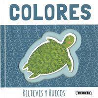 COLORES - RELIEVES Y HUECOS