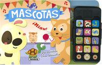 MASCOTAS - MI PRIMER TELEFONO