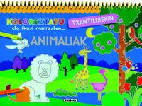 ANIMALIAK - KOLOREZTATU TXANTILOIEKIN