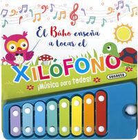 EL BUHO ENSEÑA A TOCAR EL XILOFONO - ¡MUSICA PARA TODOS!