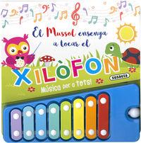 EL MUSSOL ENSENYA A TOCAR EL XILOFON - MUSICA PER A TOTS!