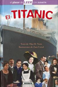TITANIC, EL - EL PLACER DE LEER CON SUSAETA - NIVEL 4