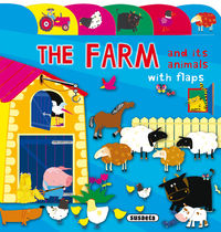 THE FARM AND ITS ANIMALS - LIFT-THE-FLAP TAB BOOK