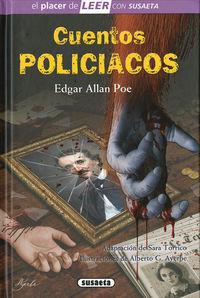 CUENTOS POLICIACOS DE EDGAR ALLAN POE - EL PLACER DE LEER CON SUSAETA - NIVEL 4