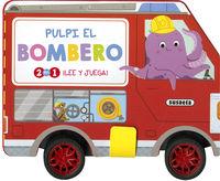 PULPI EL BOMBERO - 2 EN 1: LEE Y JUEGA