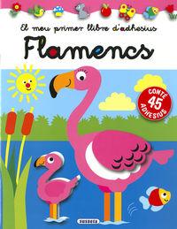 FLAMENCS - EL MEU PRIMER LLIBRE D'ADHESIUS