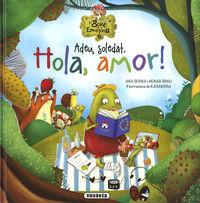 ADEU, SOLETAT. HOLA, AMOR! - EL BOSC DE LES EMOCIONS