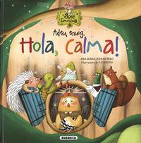 ADEU, ENVIG. HOLA, CALMA! - EL BOSC DE LES EMOCIONS