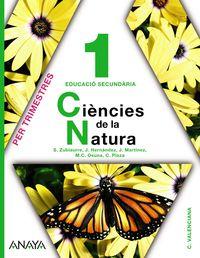 Eso 1 - Ciencies De La Natura Trim (val) - Sabino Zubiaurre Cortes
