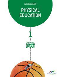 BACH 1 - EDUCION FISICA (INGLES) - PHYSICAL EDUC. - LEAR. GROW.