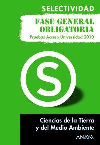 SELEC. CIENCIAS TIERRA Y MEDIO AMBIENTE (PRUEBAS 2010)