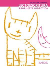 5 AÑOS - ¡QUE IDEA! - LECTOESCRITURA - PROPUESTA DIDACTICA