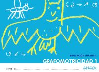 3 AÑOS - GRAFOMOTRICIDAD 1 - ¡QUE IDEA!