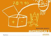 5 AÑOS - MATEMATICAS 3 - ¡QUE IDEA!