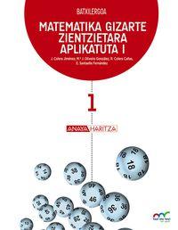 BATX 1 - MATEMATIKA (GG. ZZ. ) (HIRUH. ) - HAZI ETA HEZI BAT EGINIK (PV)