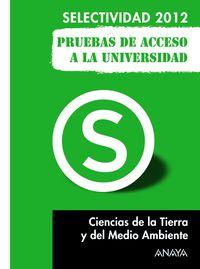 SELEC. CIENCIAS TIERRA Y MEDIO AMBIENTE (PRUEBAS 2012)