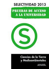 SELEC. CIENCIAS TIERRA Y MEDIO AMBIENTE (PRUEBAS 2013)