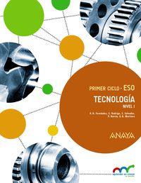 ESO 1 - TECNOLOGIA. NIVEL I. (CLM, MUR) - APRE. CREC. CONEX.