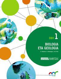 DBH 1 - BIOLOGIA ETA GEOLOGIA - HAZI ETA HEZI BAT EGINIK