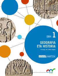 Dbh 1 - Geografia Eta Historia - Hazi Eta Hezi Bat Eginik (pv) - Batzuk