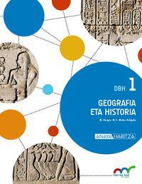 DBH 1 - GEOGRAFIA ETA HISTORIA - HAZI ETA HEZI BAT EGINIK (PV)