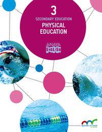 ESO 3 - EDUC. FISICA (INGLES) - PHYSICAL EDUC. - LEAR. GROW.