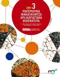 DBH 3 - MATEMATIKA (APLIKATUETARA) (HIRUH. ) - HAZI ETA HEZI BAT EGINIK (PV)