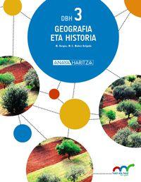 DBH 3 - GEOGRAFIA ETA HISTORIA - HAZI ETA HEZI BAT EGINIK (PV)