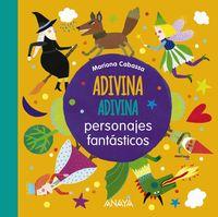 Adivina, Adivina - Personajes Fantasticos - Mariona Cabassa