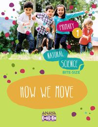 EP 1 - NATURAL SCIENCE - 10 HOW WE MOVE
