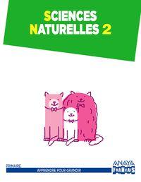EP 2 - SOCIALES (FRANCES) - SCIENCES NATURELLES - APPRENDRE POUR GRANDIR (ARA)