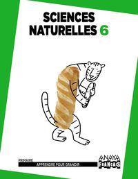 EP 6 - NATURALES (FRANCES) (ARA) - SCIENCES NATURELLES - APPRENDRE POUR GRANDIR