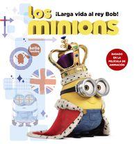 ¡LARGA VIDA AL REY BOB! - LOS MINIONS